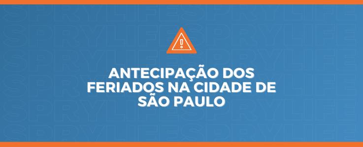 Antecipação dos feriados na cidade de São Paulo